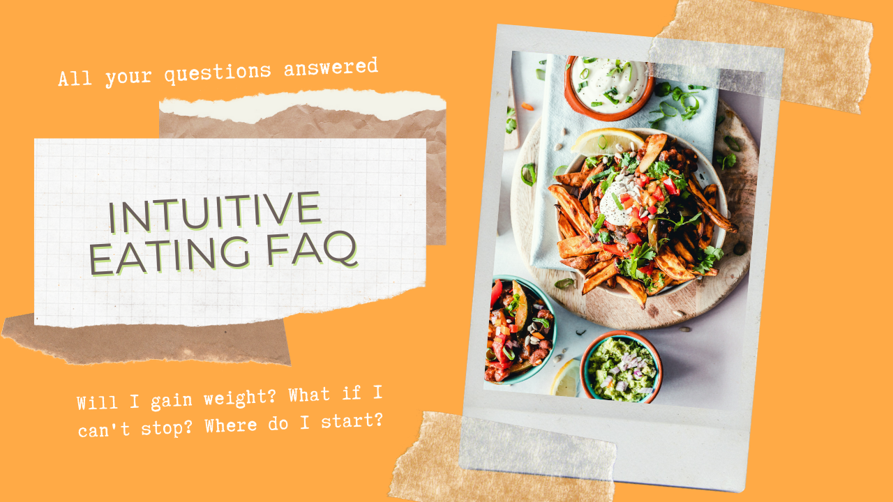 Intuitive Eating FAQ