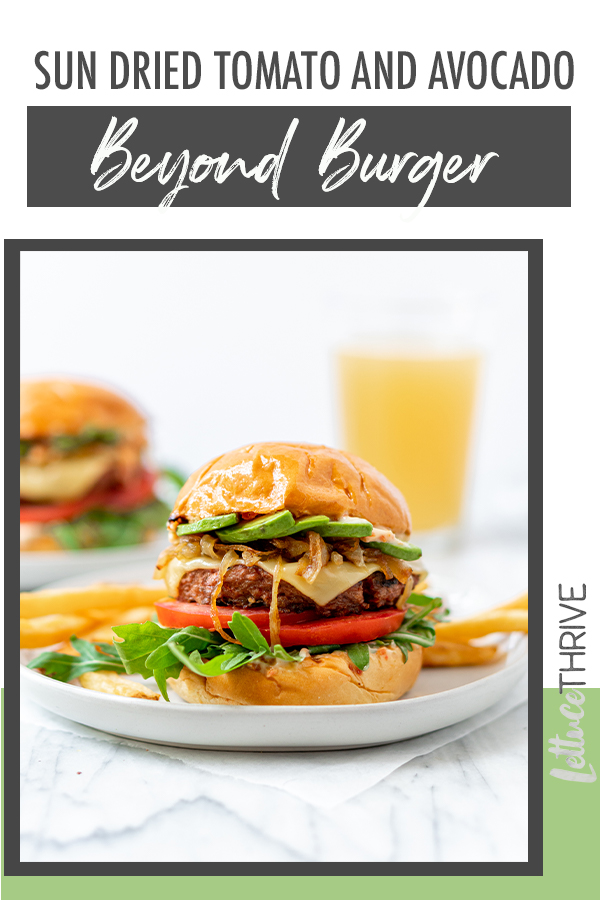Sun dried tomato and avocado beyond burger