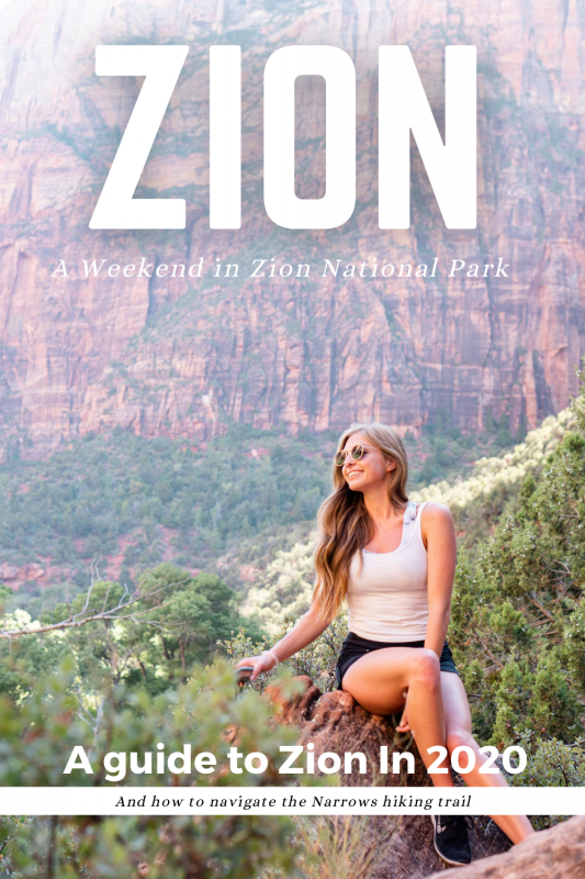 A Weekend guide to Zion National Park 2020