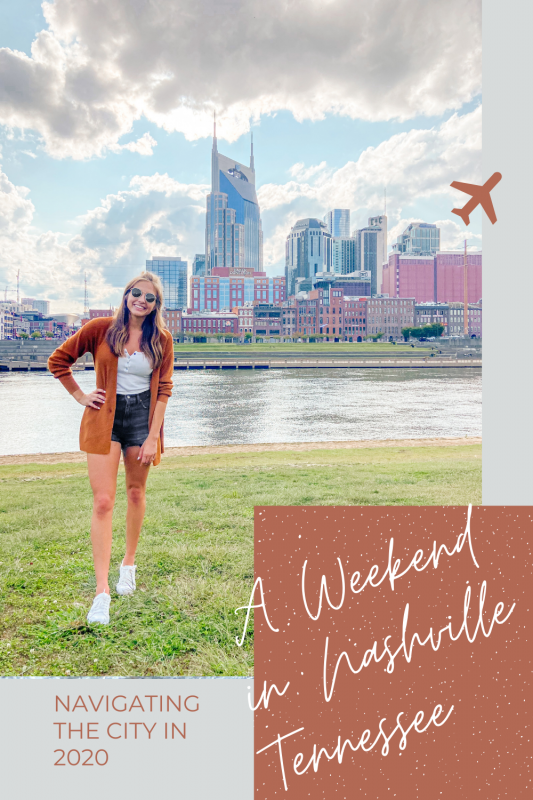 A weekend in Nashville Pinterest Pin with a picture of the cityscape