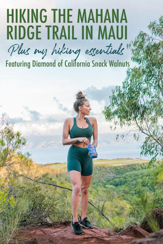 Hiking the Mahana Ridge Trail and hiking essentials Pinterest Pin